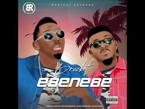 Download Bracket - Ebenebe (Audio)