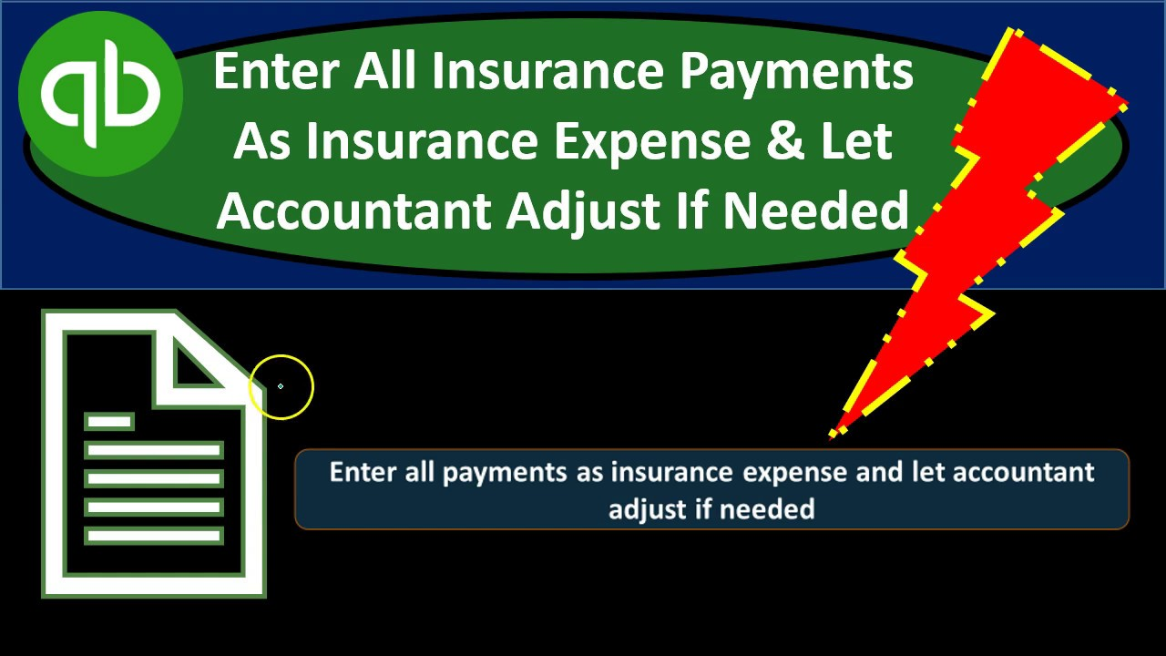 Easy Way To Record Insurance Quickbooks Youtube