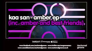 Kaa San - Amber EP : Nocturnal Groove