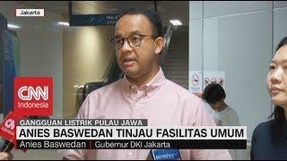 Listrik Padam, Anies Baswedan Tinjau Fasilitas Umum