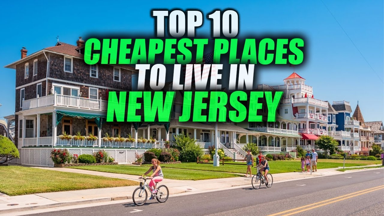 Download TOP 10 Cheapest Places to Live in New Jersey - Nowhere Diary