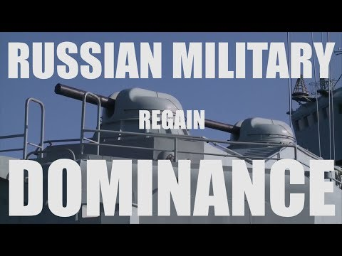 What Russia Must Do to Regain It's Military Supremacy