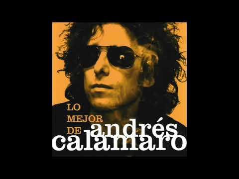 Andrés Calamaro - Lo mejor de Andrés Calamaro (Full album)