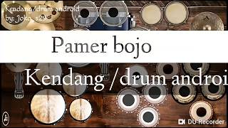 Pamer bojo cover Mod Drum kendang android