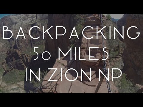 Backpacking the 50 mile Zion Traverse - TMWE S02 E12