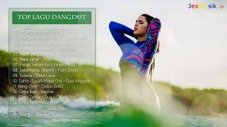 Top Lagu Dangdut Indonesia (Dangdut Terbaru 2017)