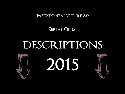 FastStone Capture 8.8 Serial Key Full Registration - February 2018 [UPDATED]