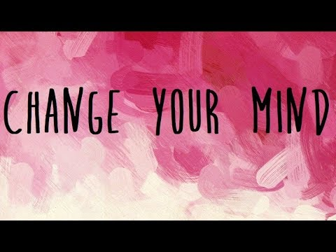 Tori Kelly - Change Your Mind Lyrics