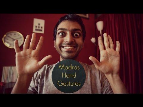Rascalas | Madras Hand Gestures