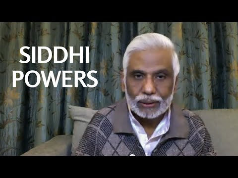 Siddhi Powers: Walking the Path of Enlightened Masters Part 5