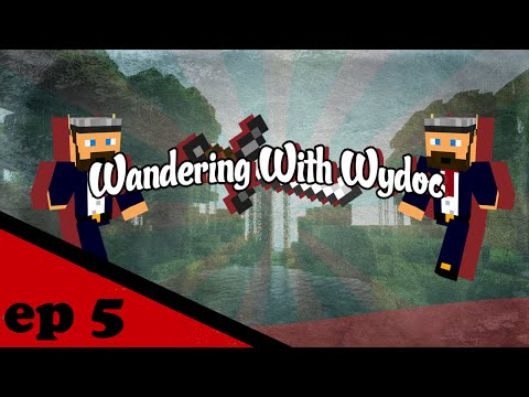 "Wandering with wydoc ep5 ""The Farm Life"""