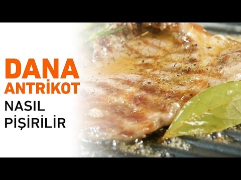 Dana Antrikot Nasıl Pişirilir? | Dana Antrikot Tarifi