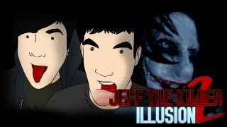 ESTRENO - Jeff The Killer illusion 2 con Bers