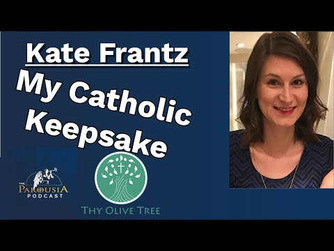 Kate Frantz: My Catholic Keepsake