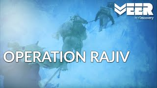 Operation Rajiv | Capturing Siachen's Highest Peak | Battle Ops | Veer by Discovery | ऑपरेशन राजीव