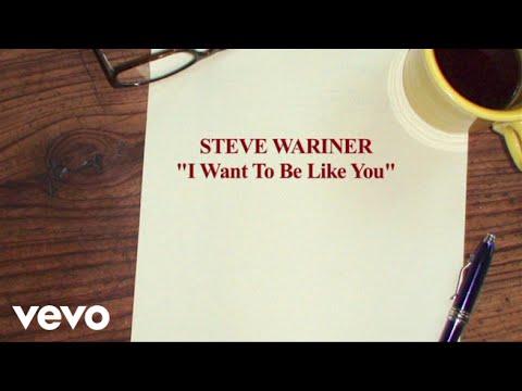 Steve Wariner - I Want To Be Like You (Lyric Video)
