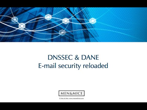 DNSSEC & DANE – E-Mail security reloaded
