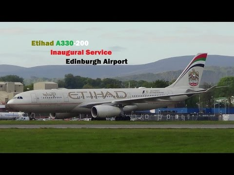 Etihad Airways A330-200 *Inaugural Service* at Edinburgh Airport + Water Salute Full HD