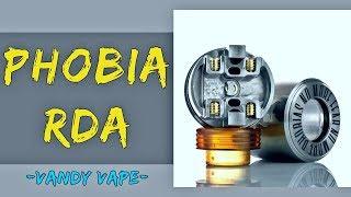 The Phobia RDA By Vandy Vape & Alex From VapersMD