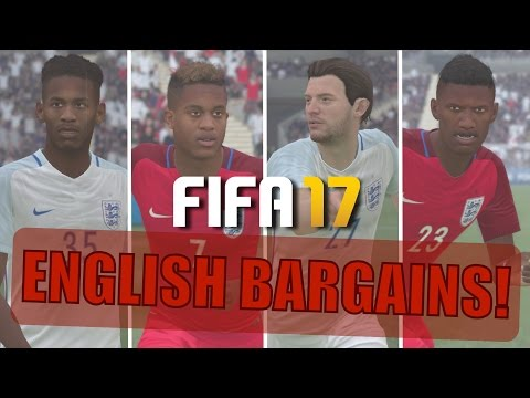 TOP 20 ENGLISH BARGAINS | FIFA 17 Career Mode
