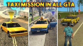 GTA : TAXI MISSION (GTA 5, 4, SAN, VC, 3, 2)
