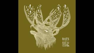 BATS - Red In Tooth & Claw [Full Album]
