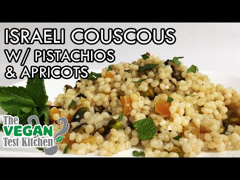 Israeli Couscous With Pistachios And Apricots | The Vegan Test Kitchen