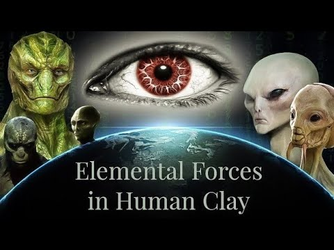 Elemental Forces in Human Clay