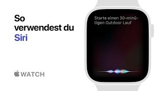 Apple Watch Series 4 - So verwendest du Siri - Apple