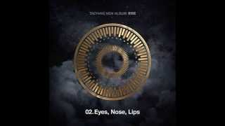 """[Taeyang (태양)] """"Eyes Nose Lips"""" (눈,코,입) Audio"""