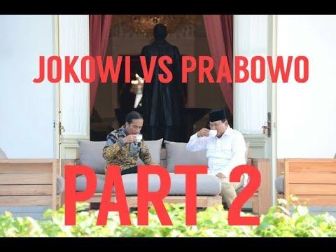 JOKOWI Vs PRABOWO PART 2