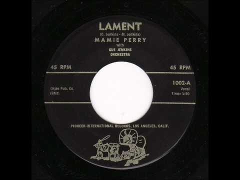 Mamie Perry - Lament