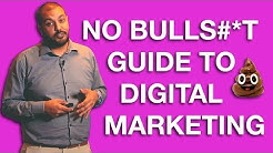 Digital Online Marketing Strategy & Trends 2019: NO BULLS#*T Guide