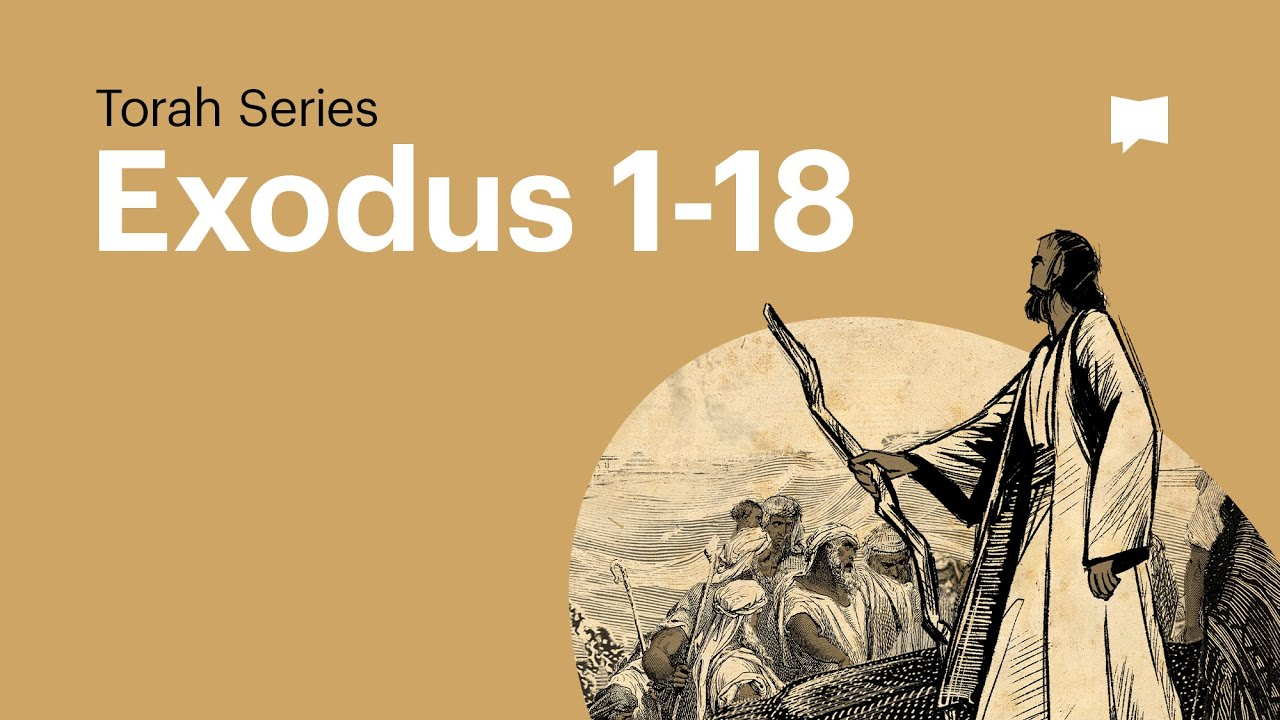 The Book of Exodus - Part 1 of 2