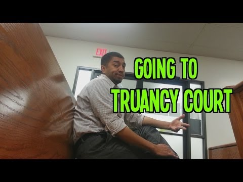 Going to Truancy Court