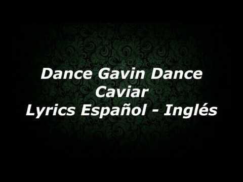 Dance Gavin Dance ft. Chino Moreno - Caviar - Lyrics Español - Inglés