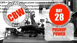 :: CBW : DAY 28 : Complete Bodyweight Workout : Pushups Power Supersets ::