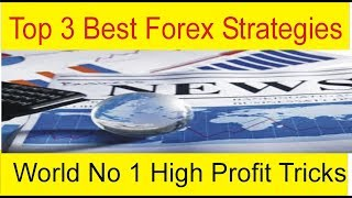 Best Top 3 Forex Strategies  | News Trading Profitable Tricks of The World by Tani Forex in Urdu