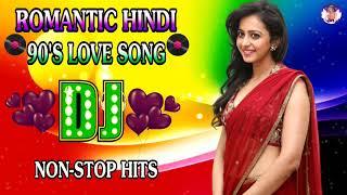 Old Hindi Romantic Love Dj Mix Song    Nonstop 90s Hindi Mashup Song    Bollywood Love Dj Remix Song