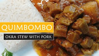 QUIMBOMBO (Receta Cubana con Carne de Cerdo)   Okra Stew Recipe with Pork & Plantain Cuban Style