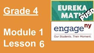 Eureka Math Grade 4 Module 1 Lesson 6