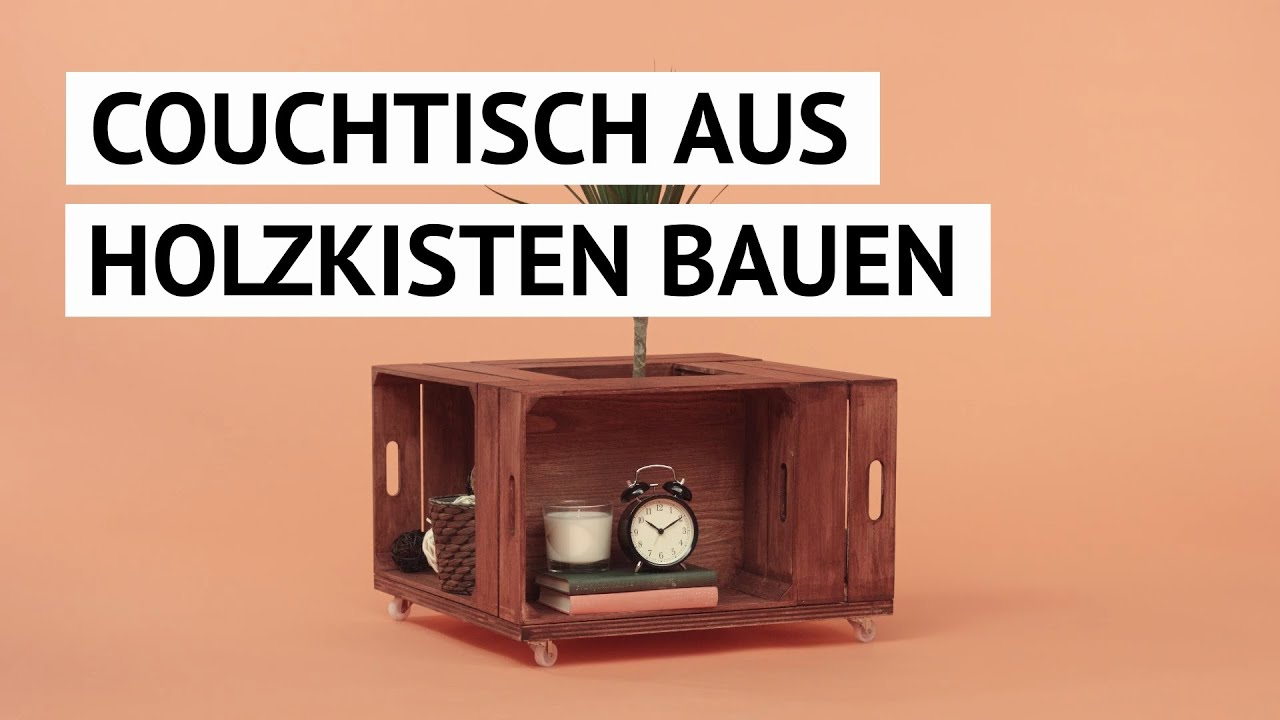 diy tutorial couchtisch aus weinkisten bauen youtube. Black Bedroom Furniture Sets. Home Design Ideas