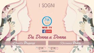 I SOGNI - Rosanna Praia, Danila Properzi, Daniela Parrino