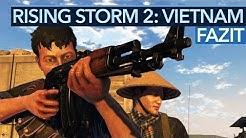 RISING STORM 2: VIETNAM - Fazit zum Hardcore-Shooter