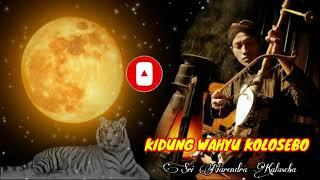 Kidung Wahyu Kolosebo - Sri Narendra Kalaseba