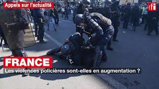 France : les violences policières sont-elles en augmentation ?