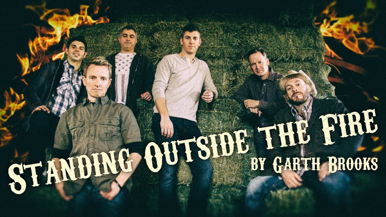 Standing Outside the Fire (Garth Brooks) - Official Face Vocal Band Cover