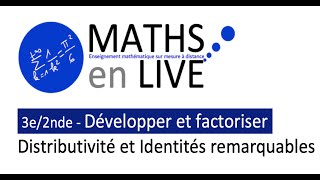 BREVET3e/SECONDE : DEVELOPPER ET FACTORISER