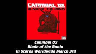 "Cannibal Ox - ""Blade: The Art of Ox"" (feat. Artifacts & U-God)"