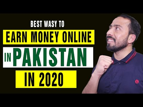 6 Real Ways To Earn Money Online in Pakistan In 2020